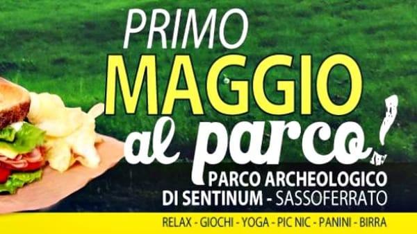 Scampagnata del 1° maggio al Parco Archeologico di Sentinum