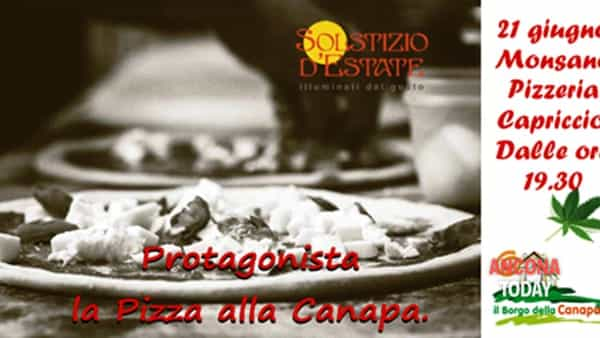 solstizio d'estate - la pizza è servita, alla canapa, of course.-6